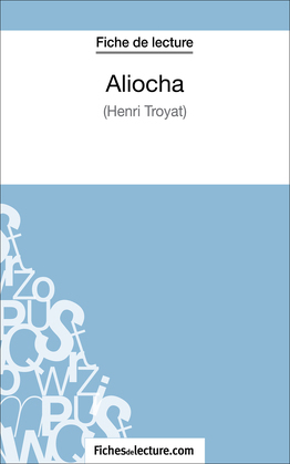 Aliocha d'Henri Troyat (Fiche de lecture)