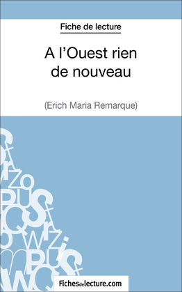 A l'Ouest rien de nouveau d'Erich Maria Remarque (Fiche de lecture)