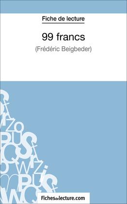 99 francs de Frédéric Beigbeder (Fiche de lecture)