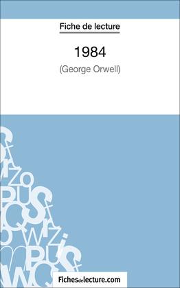 1984 de George Orwell (Fiche de lecture)