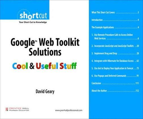 Google Web Toolkit Solutions (Digital Short Cut): Cool & Useful Stuff