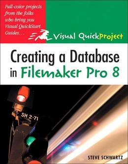 Creating a Database in FileMaker Pro 8: Visual Quickproject Guide, Adobe Reader
