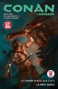 Conan il Barbaro 12. La canzone di Bêlit & La morte bianca