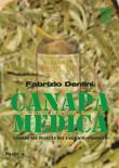 Canapa Medica. Viaggio nel pianeta del farmaco
