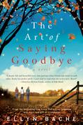 The Art of Saying Goodbye