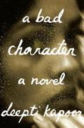 A Bad Character: A novel