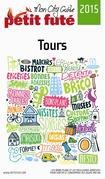 Tours 2015 Petit Futé (avec photos et avis des lecteurs