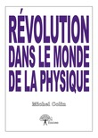 Révolution dans le monde de la physique
