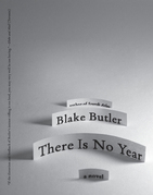 There Is No Year: A Novel