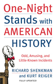 One-Night Stands with American History: Odd, Amusing, and Little-Known Incidents