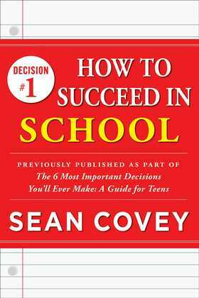 Decision #1: How to Succeed in School