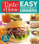 Taste of Home Easy Weeknight Dinners: 316 Family Favorites: An Entree for Every Weeknight of the Year!