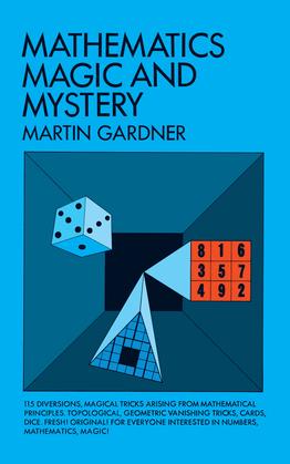 Mathematics, Magic and Mystery