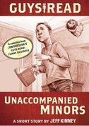 Guys Read: Unaccompanied Minors: A Short Story from Guys Read: Funny Business