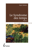 Le Syndrome des temps