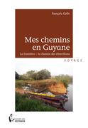 Mes chemins en Guyane