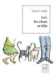 Lui, les chats et Elle