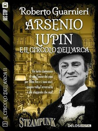 Arsenio Lupen e il Circolo dell'Arca