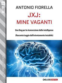 JxJ: mine vaganti