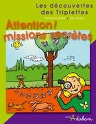 Attention ! Missions secrètes