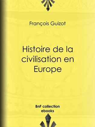 Histoire de la civilisation en Europe