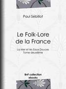 Le Folk-Lore de la France