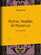 Rome, Naples et Florence