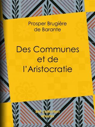 Des Communes et de l'Aristocratie
