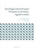 Sociologies économiques française et chinoise: regards croisés