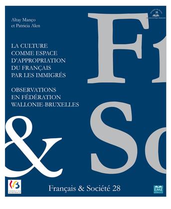 F&S 28 - La culture comme espace d'appropriation du français par les immigrés