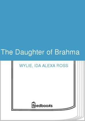 The Daughter of Brahma