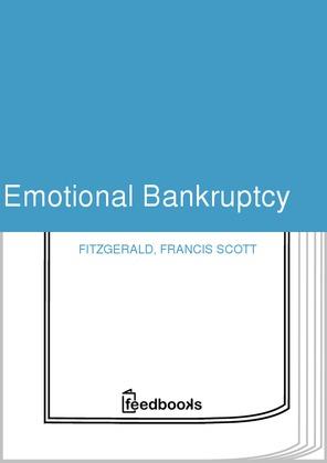 Emotional Bankruptcy