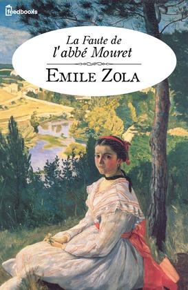 La Faute de l'abbé Mouret | Emile Zola