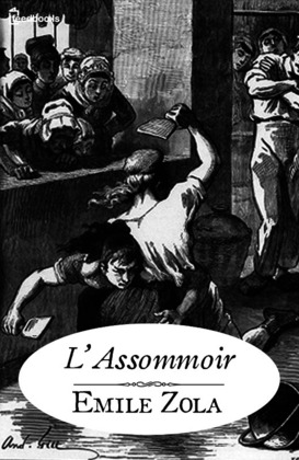 L'Assommoir | Emile Zola