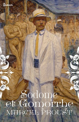Sodome et Gomorrhe | Marcel Proust
