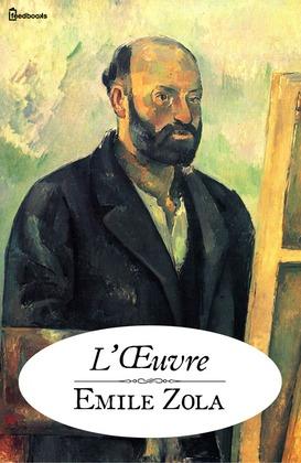 L'Œuvre | Emile Zola