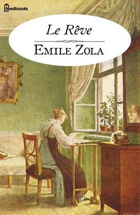 Le Rêve | Emile Zola