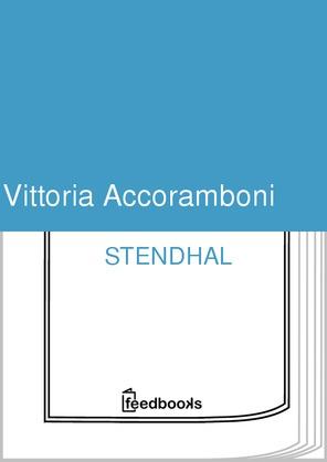 Vittoria Accoramboni | Stendhal