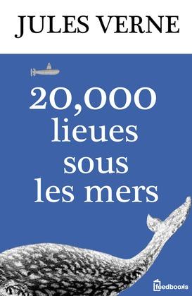 20000 lieues sous les mers | Jules Verne