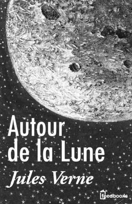 Autour de la Lune | Jules Verne