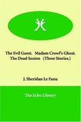 Madam Crowl's Ghost and the Dead Sexton