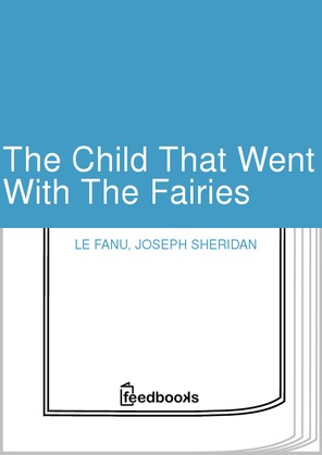 The Child That Went With The Fairies