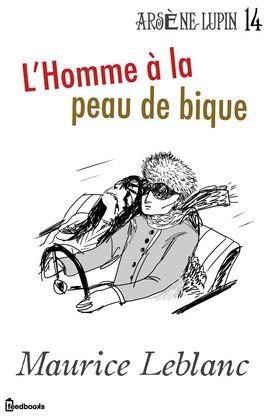 L'Homme à la peau de bique | Maurice Leblanc