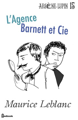 L'Agence Barnett et Cie | Maurice Leblanc