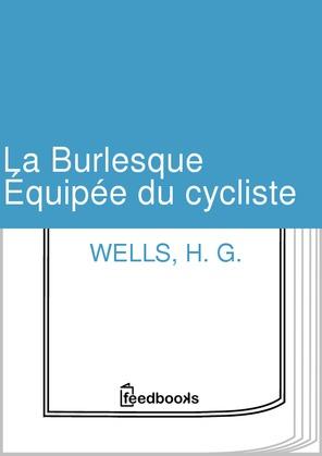 La Burlesque Équipée du cycliste | H. G. Wells
