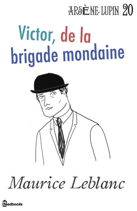 Victor, de la brigade mondaine | Maurice Leblanc