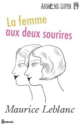 La Femme aux deux sourires | Maurice Leblanc