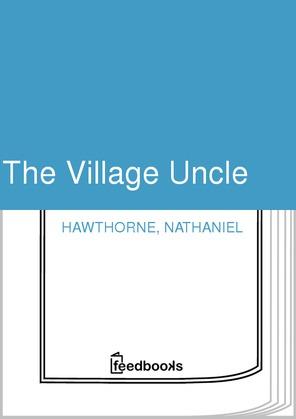 The Village Uncle