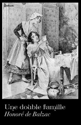 Une double famille   Honoré de  Balzac
