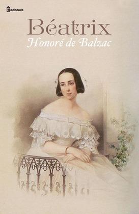 Béatrix | Honoré de  Balzac